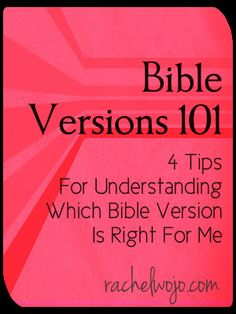 Bible Versions 101: How do I know which Bible version is right for me?