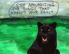 """stoicmike: """"Stop apologizing for things that aren't your fault. — Michael Lipsey (I've been scanning & cleaning up some old things posted in the last few years) """""""