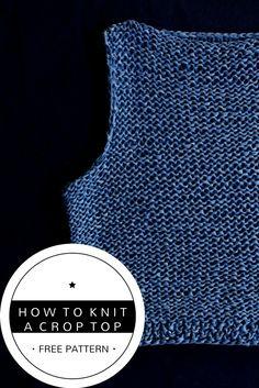 Knit Crop Top. Free Knitting Pattern.