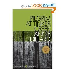Pilgrim at Tinker Creek (Harper Perennial Modern Classics) by Annie Dillard Good Books, Books To Read, My Books, A Writer's Life, B 13, Pilgrim, Modern Classic, Book Lists, Nonfiction
