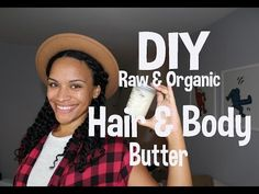 DIY Creamy Raw And Organic Hair Butter For WinterBlack Hair Information