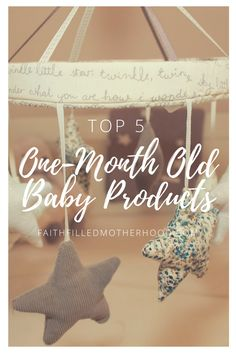 Wondering what the best baby products are for a one-month-old?  Baby's needs are every changing, and the favorite products change monthly as well! Learn about the Top 5 Baby Products for One Month Olds at FaithFilledMotherhood.com