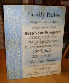 family rules - Continued!