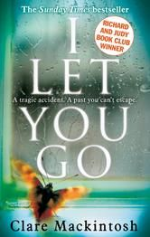 I Let You Go ebook by Clare Mackintosh