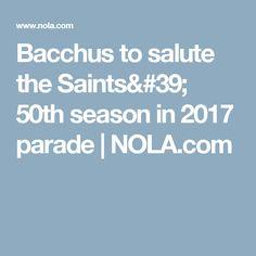 Bacchus to salute the Saints' 50th season in 2017 parade   NOLA.com