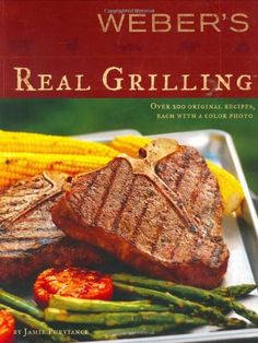 Gas grills are anathema to us--we always use a Weber charcoal grill for the flavor it imparts. Weber's Real Grilling: Over 200 Original Recipes by Jamie Purviance http://www.amazon.com/dp/0376020466/ref=cm_sw_r_pi_dp_3yo8ub1V1JDEH