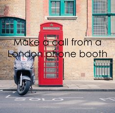 Call from a London telephone booth. ✔ Yes. However  the booth was at Ward's Warehouse between The Old Spaghetti Factory and Horatio's!