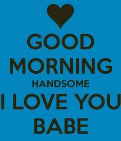 Flirty Good Morning Quotes, Good Morning Handsome, Good Morning Quotes For Him, Good Morning Funny, Good Morning Sunshine, Morning Humor, Morning Texts, Morning Messages, Cute Love Quotes
