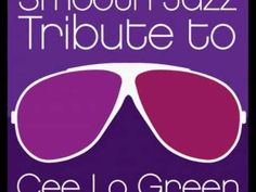 Who's Gonna Save My Soul - Cee Lo Green Smooth Jazz Tribute