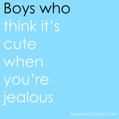 lol but it drives me crazy when they say it's cute