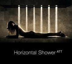 Now this is how I want to shower