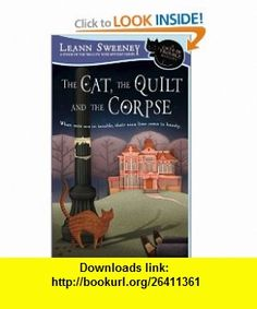 Lifes healing choices 1st first edition text only john baker the cat the quilt and the corpse a cats in trouble mystery 9780451225740 fandeluxe PDF