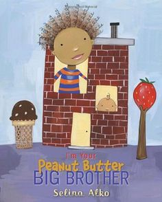 Ages 3-7 - Baby brother or sister, will you look like me? I blend from semisweet dark Daddy chocolate bar and strawberry cream Mama's milk. My hair is soft crunchy billows of cotton candy. I'm your peanut butter big-brother-to-be.