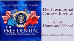 Our Life- Home and School: The Presidential Game ~ Review