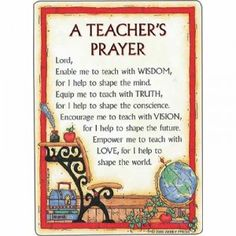 A prayer for teachers as they begin a new year. -I'm pretty sure my grandmother…