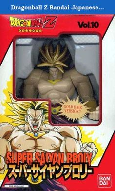 Dragonball Z Bandai Japanese Super Battle Collection Action Figure Vol. 10 Super Saiyan Broly. These classic figures are what started the Dragonball craze years and years ago! Featuring the many and varied characters from the actionpacked anime this is one of the most soughtafter lines in the history of action figures!.