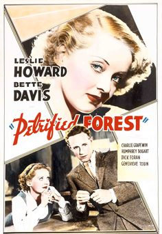 One sheet featuring Bette Davis as Gabrielle Maple and Leslie Howard as Alan Squier, The Petrified Forest, 1936