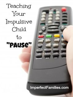 Step-by-step instructions for teaching Your Impulsive Child to Pause.