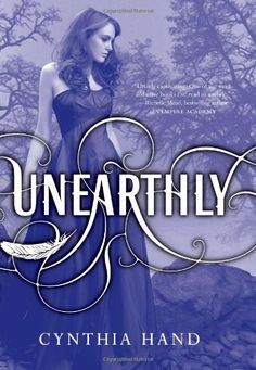 Unearthly (Unearthly Series by Cynthia Hand E-Book available through NEIBORS Ya Books, Great Books, Books To Read, Reading Books, Reading Lists, Book Series, Book 1, Teen Series, Angels Blood
