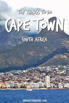 Cape Town Top Things To Do Pinterest