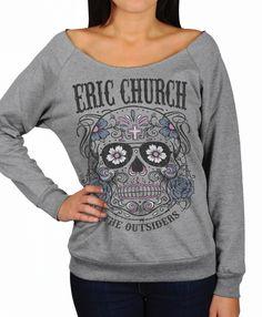 Eric Church Sugar Skull sweatshirt.. heck yes