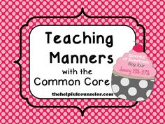 Spoonful of Sweetness Teaching Manners Common Core Counseling Lesson Manners Activities, Teaching Manners, Teaching Social Skills, Elementary School Counseling, School Social Work, School Counselor, Too Cool For School, School Fun, School Stuff
