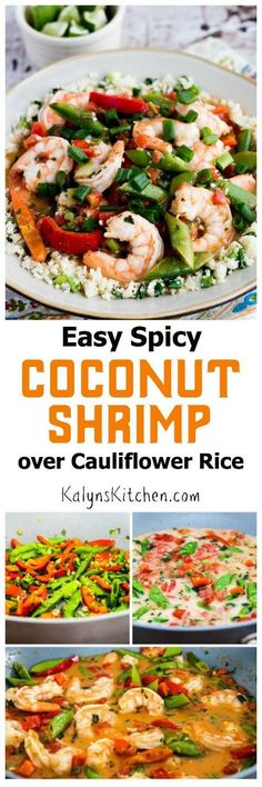 Easy Spicy Coconut Milk Shrimp (over Cauliflower Rice or Rice); this is delicious and quick to make for a work night dinner! If you use the cauliflower rice option this recipe is low-carb, gluten-free, and Paleo. [found on KalynsKitchen.com]