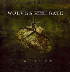 Wolves At The Gate - Captors