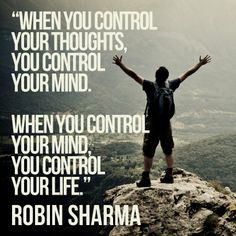 When you control your thoughts, you control your mind. When you control your mind, you control your life. Positive Quotes, Motivational Quotes, Inspirational Quotes, Positive Affirmations, Positive Vibes, Quotes For Students, Quotes For Kids, Comfort Zone Quotes, Robin Sharma Quotes