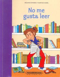 Autor: Edwards, Mélanie / Ilustradora: Marylise Morel / Género: Narrativa. Cuento. / Libro ilustrado.