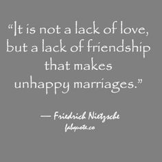 Friendship in Marriage...my goal in marriage is to make my wife the happiest woman in the world by being her best friend, spiritual partner, passionate lover, travel partner, and anchor!!