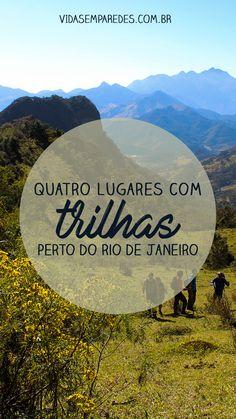 Conheça quatro lugares com trilhas perto do Rio de Janeiro, em um raio de 160 km. Variam de níveis leves a pesado e têm visuais de tirar o fôlego. #trilhas #trilhasrj