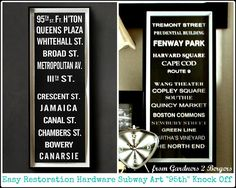"from GARDNERS 2 BERGERS: ✥ Easy Restoration Hardware Subway Sign ""95th"" Knock Off ✥"