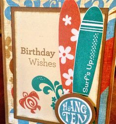 card by Tina Sutton using CTMH Surf's Up paper.... (change sentiment)