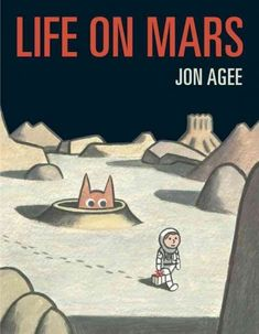 """Read """"Life on Mars"""" by Jon Agee available from Rakuten Kobo. In this sneaky, silly picture book for fans of Oliver Jeffers and Jon Klassen, an intrepid—but not so clever—space explo. Silly Pictures, New Pictures, Tolkien, New Books, Good Books, Jon Klassen, Oliver Jeffers, Space Books, Life On Mars"""