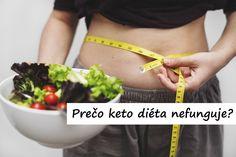 Ketodiét si osvojili ľudia v snahe schudnúť a žiť zdravšie. Ale čo ak nechudnete a keto diéta nefunguje? Nezufajte a čitajte ďalej...