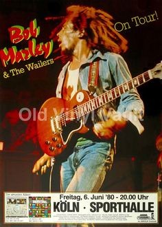 A beautiful concert poster advertising a show by Bob Marley and the Wailers at the Sporthalle in Koln (Cologne), Germany, June The poster measures 23 Dancehall Reggae, Reggae Music, Tour Posters, Band Posters, Rock Roll, Bob Marley Concert, Bob Marley Pictures, Nesta Marley, The Wailers