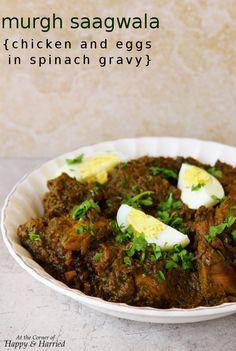 murgh saagwala {chicken and eggs in spinach gravy}