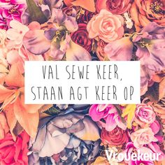 Inspiration For The Day, Afrikaanse Quotes, Scrapbook Quotes, Fighting Cancer, Wise Owl, Quotes And Notes, Spring Blossom, Study Notes, Inspirational Thoughts