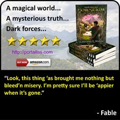 Quote from Fable, a character from YA Fantasy Adventure novel by Christopher D. Morgan. Book 1 in the Portallas young adult series, this magical coming of age story will delight young and old alike.