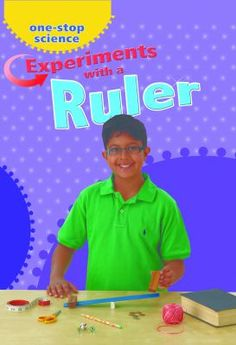 Experiments With a Ruler ~ by Angela Royston