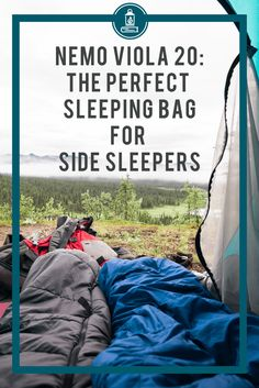Best sleeping bag for side sleepers seeking adventure camping and backpacking in the ourdoors. Review of the spoon shaped Nemo Viola 20. #sleepingbag #nemoequipment