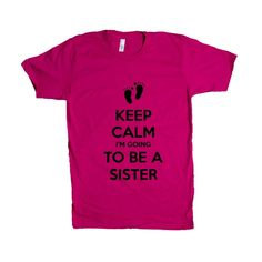 Keep Calm I'm Going To Be A Brother Pregnant Sibling Mom Mother Father Children Parents Parenting Love Family SGAL2 Unisex T Shirt