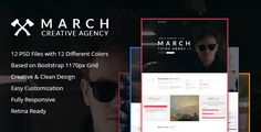 March Agency - Creative Multipurpose PSD Template by DesignsNinja March Agency ¨C ONE PSD Template is a Creative Template with 12 color variations which is compatible for any project or small busin