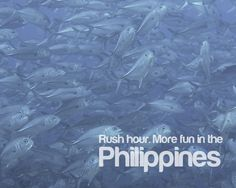 RUSH HOUR. More FUN in the PHILIPPINES!