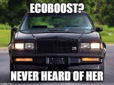 Buick Grand National,  a.k.a. GNX  #ecoboost