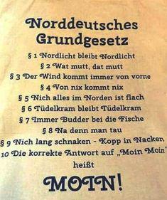 Norddeutsche leben nach festen Grundsätzen.