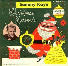 Christmas Serenade: Swing & Sway With Sammy Kaye. Christmas Vinyl, Christmas Albums, Christmas Graphics, Old Fashioned Christmas, Christmas Past, Christmas Music, Retro Christmas, All Things Christmas, Christmas Gifts