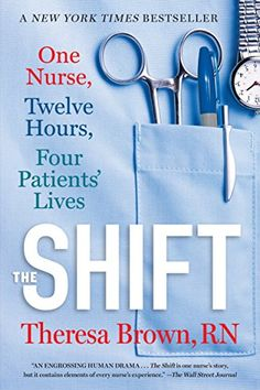 on sale as of 8/28/16 $1.99, add audible for $3.99, The Shift: One Nurse, Twelve Hours, Four Patients' Lives by [Brown, Theresa]