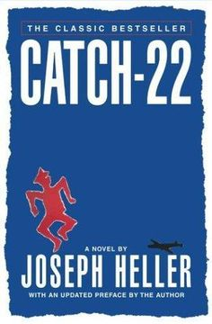 Catch-22 - I love this book!!